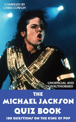 The Michael Jackson Quiz Book