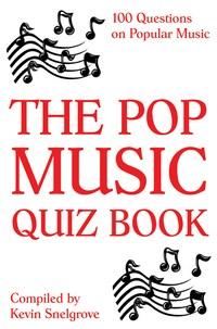 The Pop Music Quiz Book