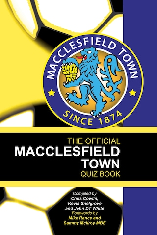 The Official Macclesfield Town Quiz Book