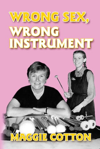 Wrong Sex, Wrong Instrument