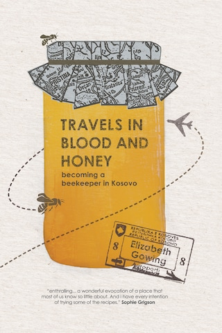 Travels in Blood and Honey