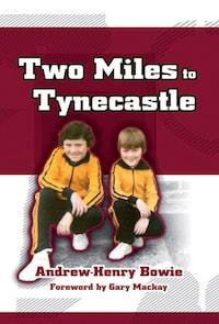 Two Miles to Tynecastle
