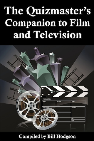 The Quizmaster's Companion to Film and Television