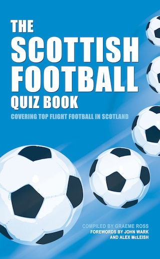 The Scottish Football Quiz Book