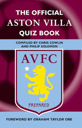 The Official Aston Villa Quiz Book