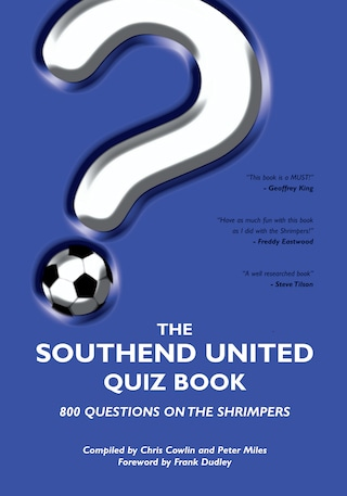 The Southend United Quiz Book