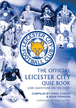 The Official Leicester City Quiz Book