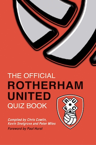 The Official Rotherham United Quiz Book