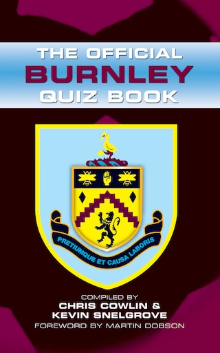 The Official Burnley Quiz Book