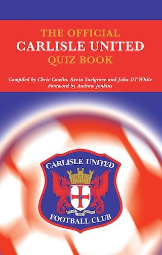 The Official Carlisle United Quiz Book