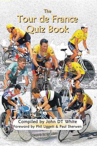 The Tour de France Quiz Book