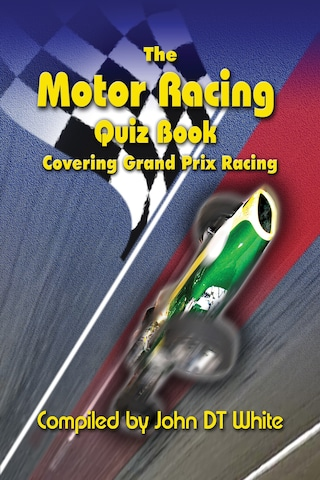 The Motor Racing Quiz Book