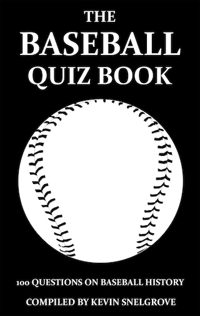 The Baseball Quiz Book