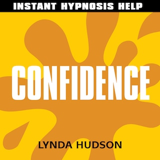 Instant Hypnosis Help: Confidence