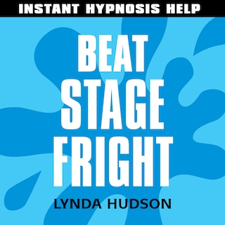 Instant Hypnosis Help: Beat Stage Fright