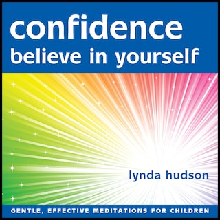 Confidence - Believe in Yourself
