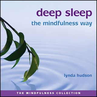 Deep Sleep - The Mindfulness Way