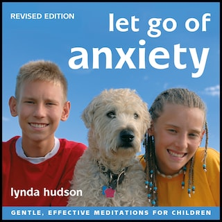 Let Go of Anxiety - Revised Edition