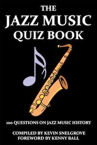 The Jazz Music Quiz Book