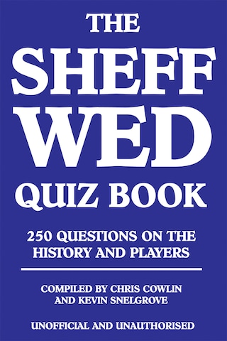 The Sheff Wed Quiz Book