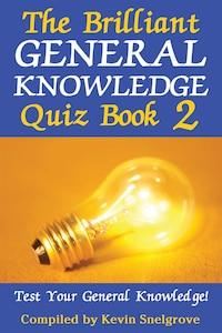 The Brilliant General Knowledge Quiz Book 2