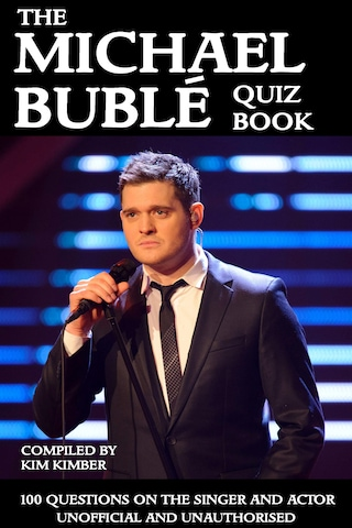 The Michael Bublé Quiz Book