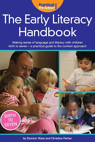 The Early Literacy Handbook