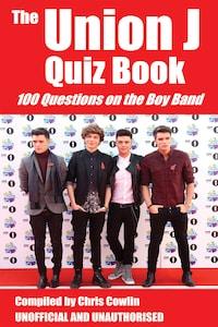 The Union J Quiz Book