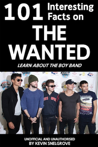 101 Interesting Facts on The Wanted