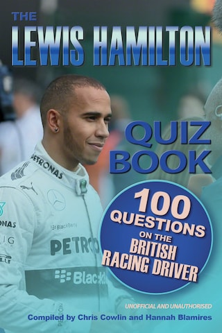 The Lewis Hamilton Quiz Book