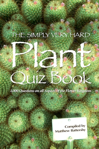 The Simply Very Hard Plant Quiz Book
