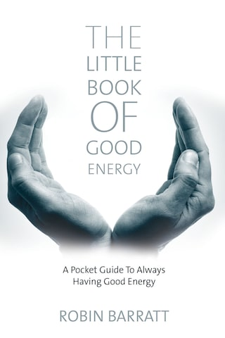 The Little Book of Good Energy
