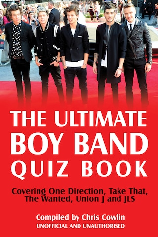 The Ultimate Boy Band Quiz Book