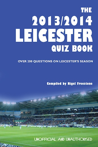 The 2013/2014 Leicester Quiz Book