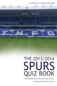 The 2013/2014 Spurs Quiz Book