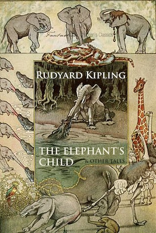 The Elephant's Child and Other Tales