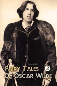 Fairy Tales of Oscar Wilde Volume 2