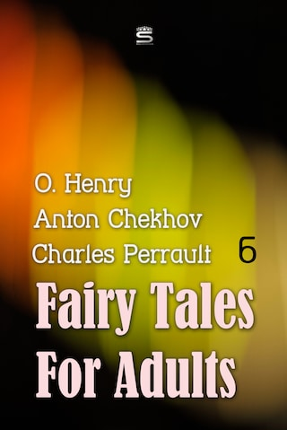 Fairy Tales for Adults Volume 6