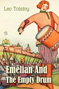 Emelian And The Empty Drum