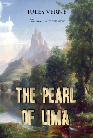The Pearl of Lima: A Story of True Love