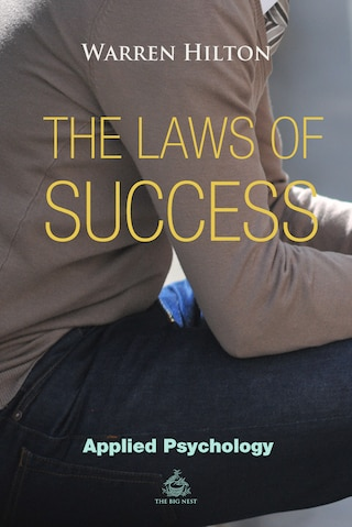 The Laws of Success Book 1