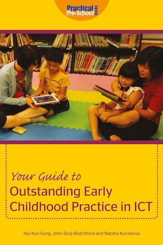 Outstanding Early Childhood Practice in ICT