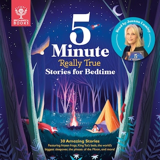 Britannica 5-Minute Really True Stories for Bedtime