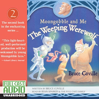The Weeping Werewolf - Moongobble and Me 2 (Unabridged)