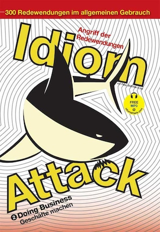 Idiom Attack 2 - Doing Business (German Edition)