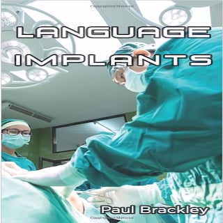 Language Implants