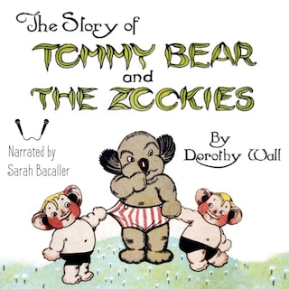The Story of Tommy Bear and the Zookies