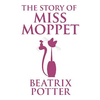 Story of Miss Moppet, The
