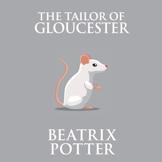 Tailor of Gloucester, The