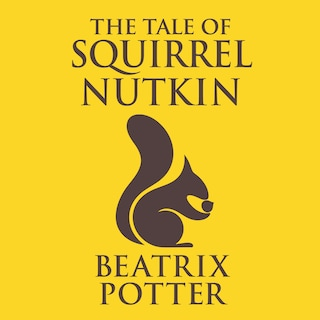 Tale of Squirrel Nutkin, The